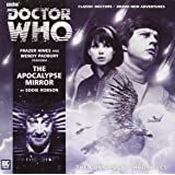 The Apocalypse Mirror (Doctor Who: The Companion Chronicles)