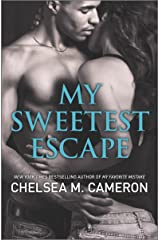 My Sweetest Escape (My Favorite Mistake Book 2) Kindle Edition
