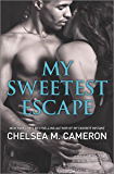My Sweetest Escape (My Favorite Mistake Book 2)