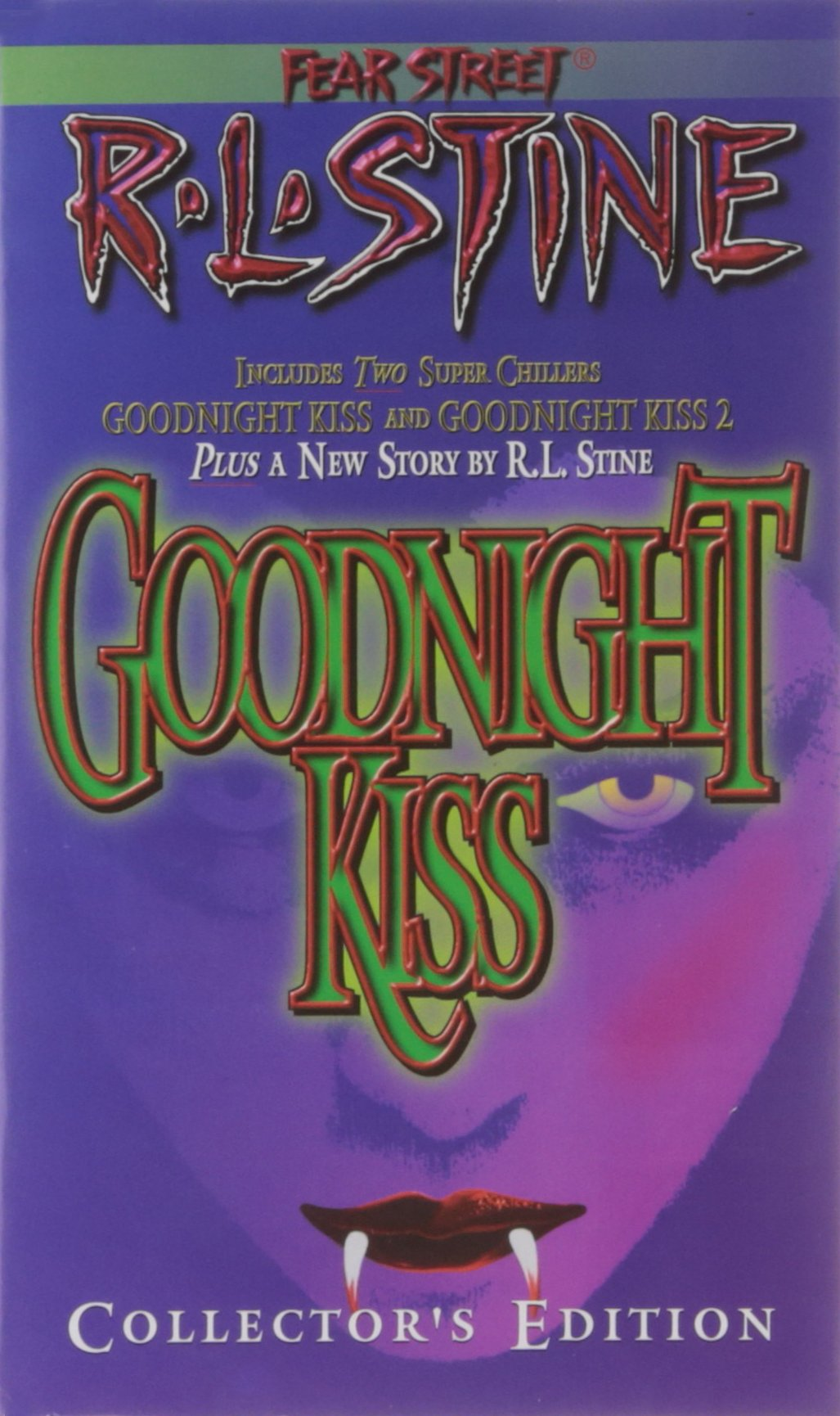 The Goodnight Kiss Collectors Edition (Fear Street, Includes 2 ...