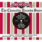 Turn Me Loose: The Chancellor Records Story (1957-1962)