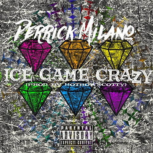 Ice Game Crazy [Explicit] (Milano Ice)