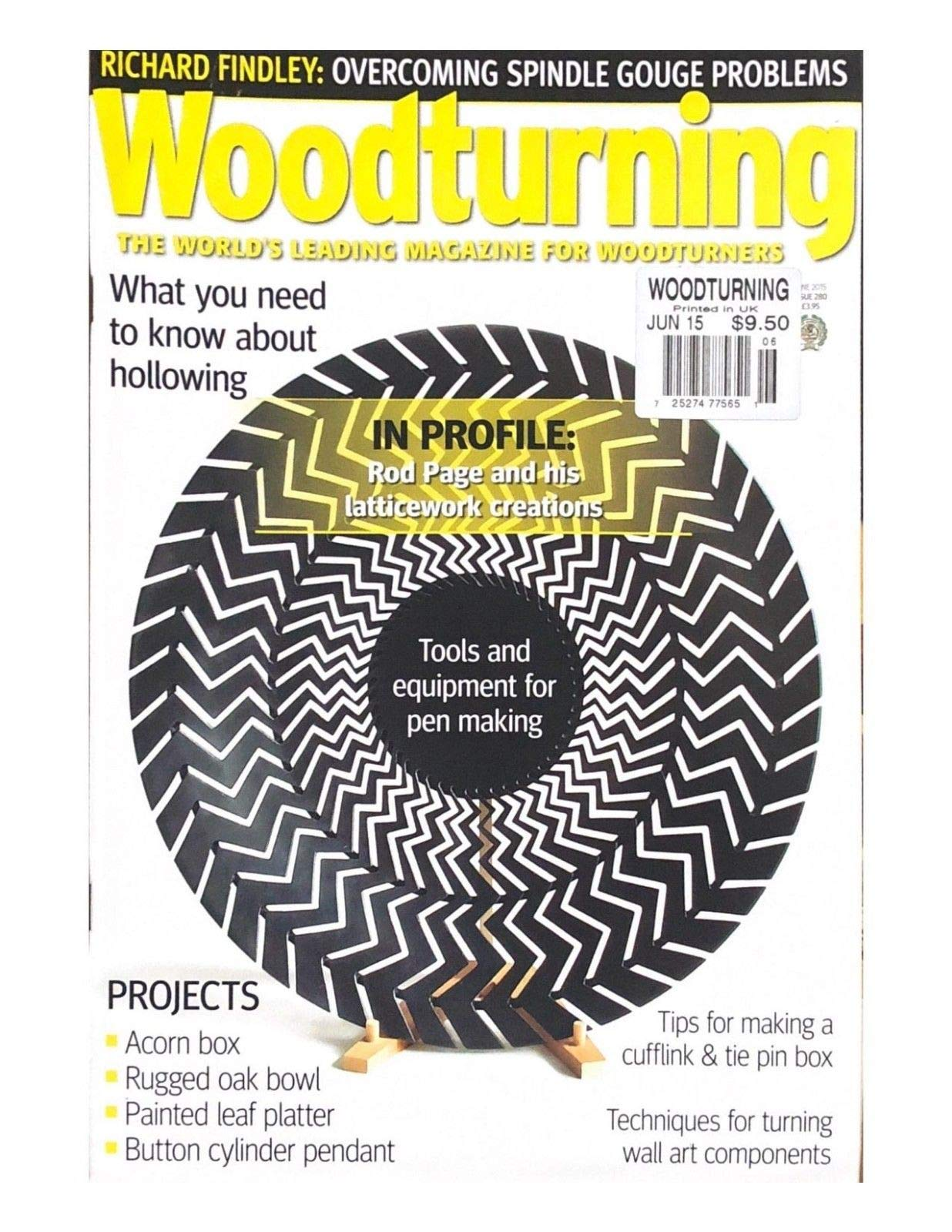 WOODTURNING, THE WORLD'S LEADING MAGAZINE FOR WOODTURNERS JUNE 2015 ISSUE 280