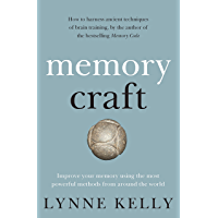 Memory Craft: Improve your memory using the most powerful methods from around the world