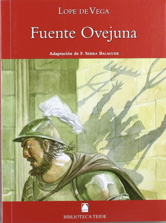 Biblioteca Teide 046 - Fuenteovejuna -Lope de Vega- - 9788430761043: Amazon.es: Serra Balaguer, Francesc, Fortuny Gine, Joan, Martí Raüll, Salvador, López García, José Ramón: Libros