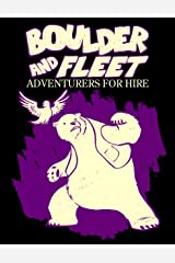 Boulder and Fleet: Adventurers for Hire: Small Giants Kindle Edition