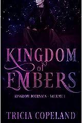 Kingdom of Embers (Kingdom Journals Book 1) Kindle Edition