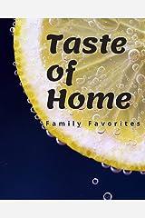 TASTE OF HOME: FAMILY FAVORITES Paperback