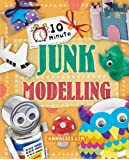 Junk Modelling (10 Minute Crafts)