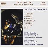 The Art of the Baroque Trumpet Vol. 5 (An Italian Concert)