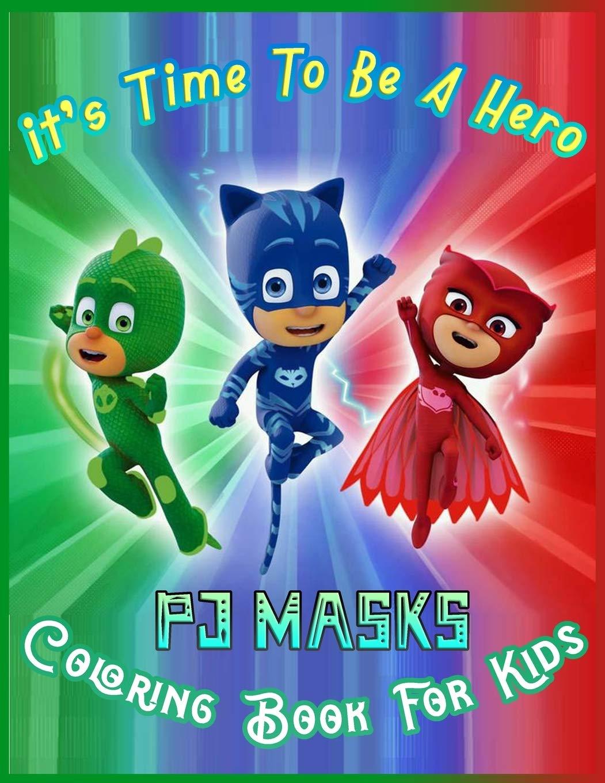 PJ MASKS Coloring Book for Kids: Wonderful coloring book for ...