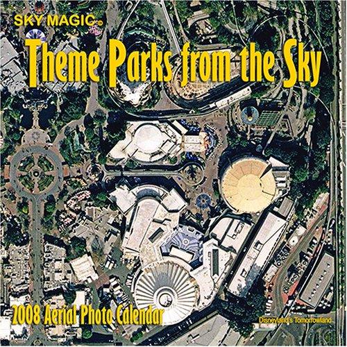 Disney Theme Parks Aerial Photos 2008 Wall Calendar: 2008 Theme Parks from the Sky - Is Open Beach Blizzard