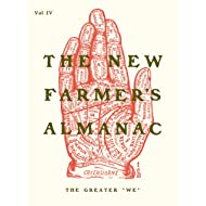 "The New Farmer's Almanac, Volume IV: The Greater ""We"""