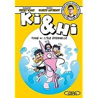 Ki & Hi - tome 4 L'île éternelle (4)
