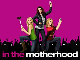 In The Motherhood Season 1
