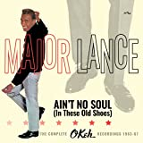 Ain't No Soul (In These Old Shoes): The Complete Okeh Recordings 1963-'67