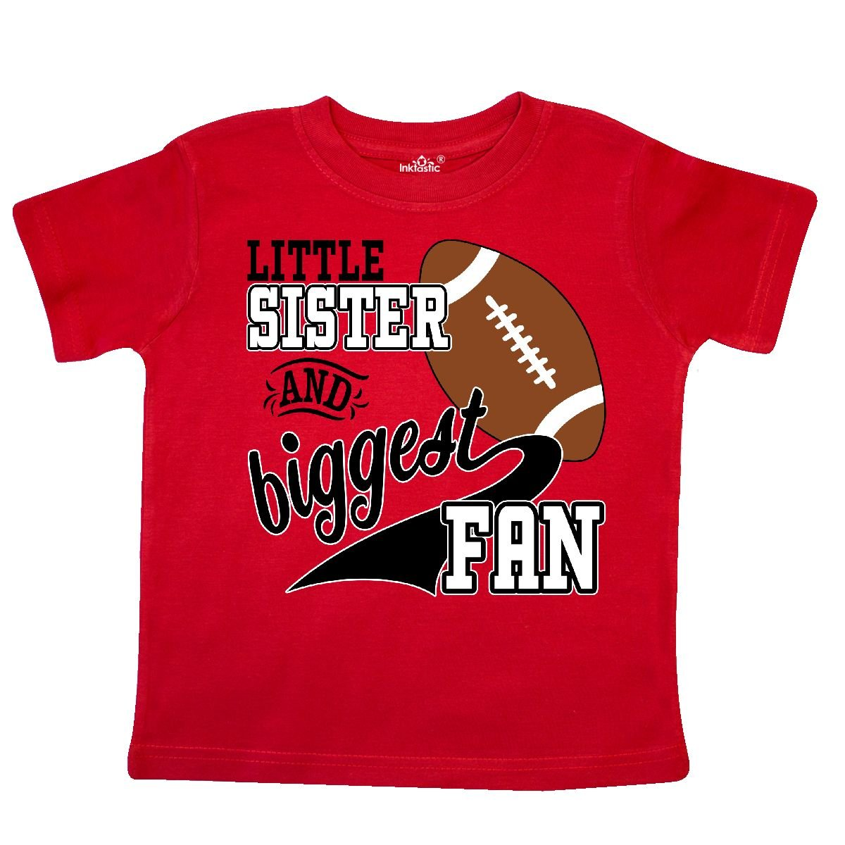 inktastic Little Sister and Biggest Fan Football Player Toddler T-Shirt
