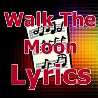 Lyrics for Walk The Moon