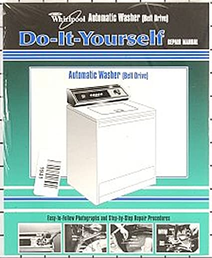 Amazon whirlpool kenmore sears washing machine repair manual whirlpool kenmore sears washing machine repair manual 4313896 easy to follow do it yourself guide solutioingenieria