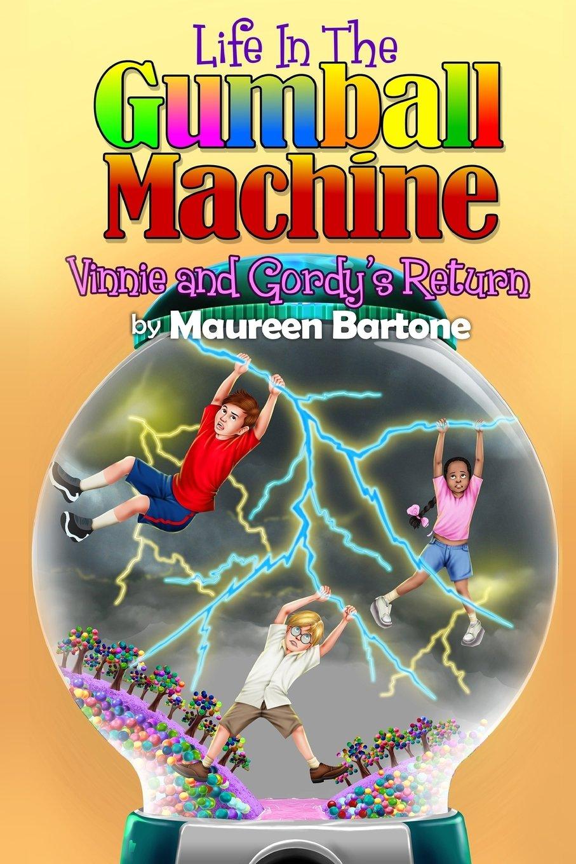 Download Life In The Gumball Machine - Vinnie and Gordy's Return (Volume 2) pdf epub