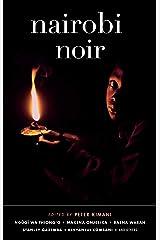 Nairobi Noir (Akashic Noir Series) Kindle Edition