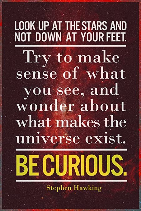 Stephen Hawking 1 Tribute Poster Motivation Inspiration Quote Picture Photo