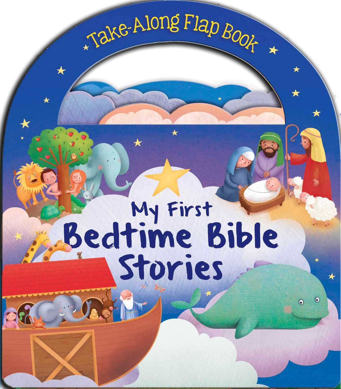 My First Bedtime Bible Stories (Take-along Flap Book) ebook