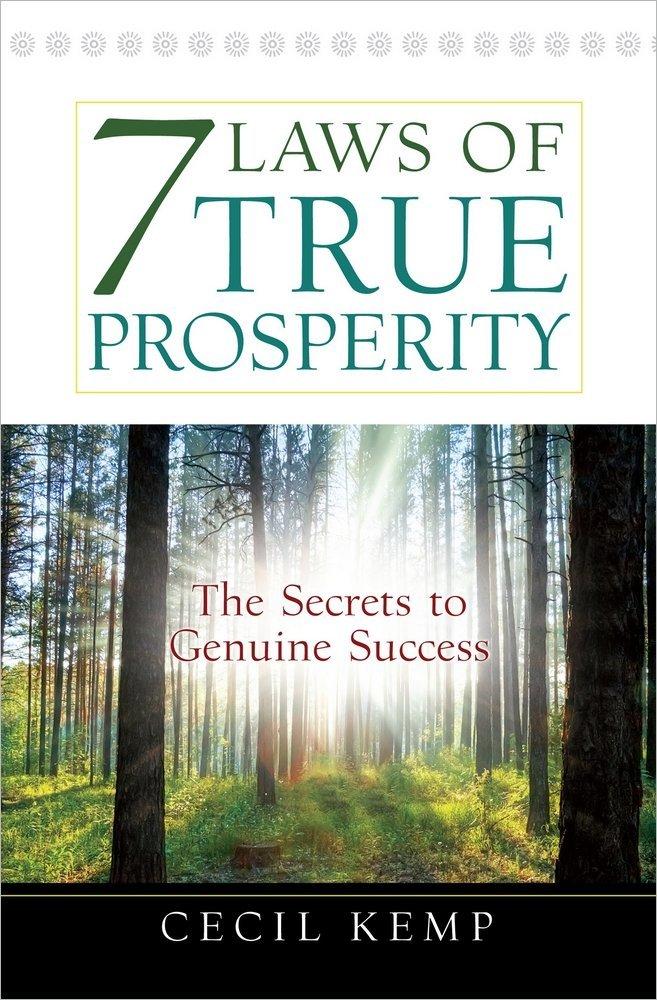 Download 7 Laws of True Prosperity: The Secrets to Genuine Success PDF
