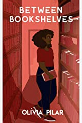 Between bookshelves (English Edition) eBook Kindle