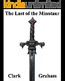 The Last of the Minotaur (Elvenshore Series Book 4)
