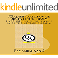 SQL queries collection for Quality Center - HP ALM: Instant Leverage of SQL Query for HP ALM Dashboard and Reporting
