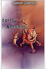 Luis y Antonio (Spanish Edition) Kindle Edition