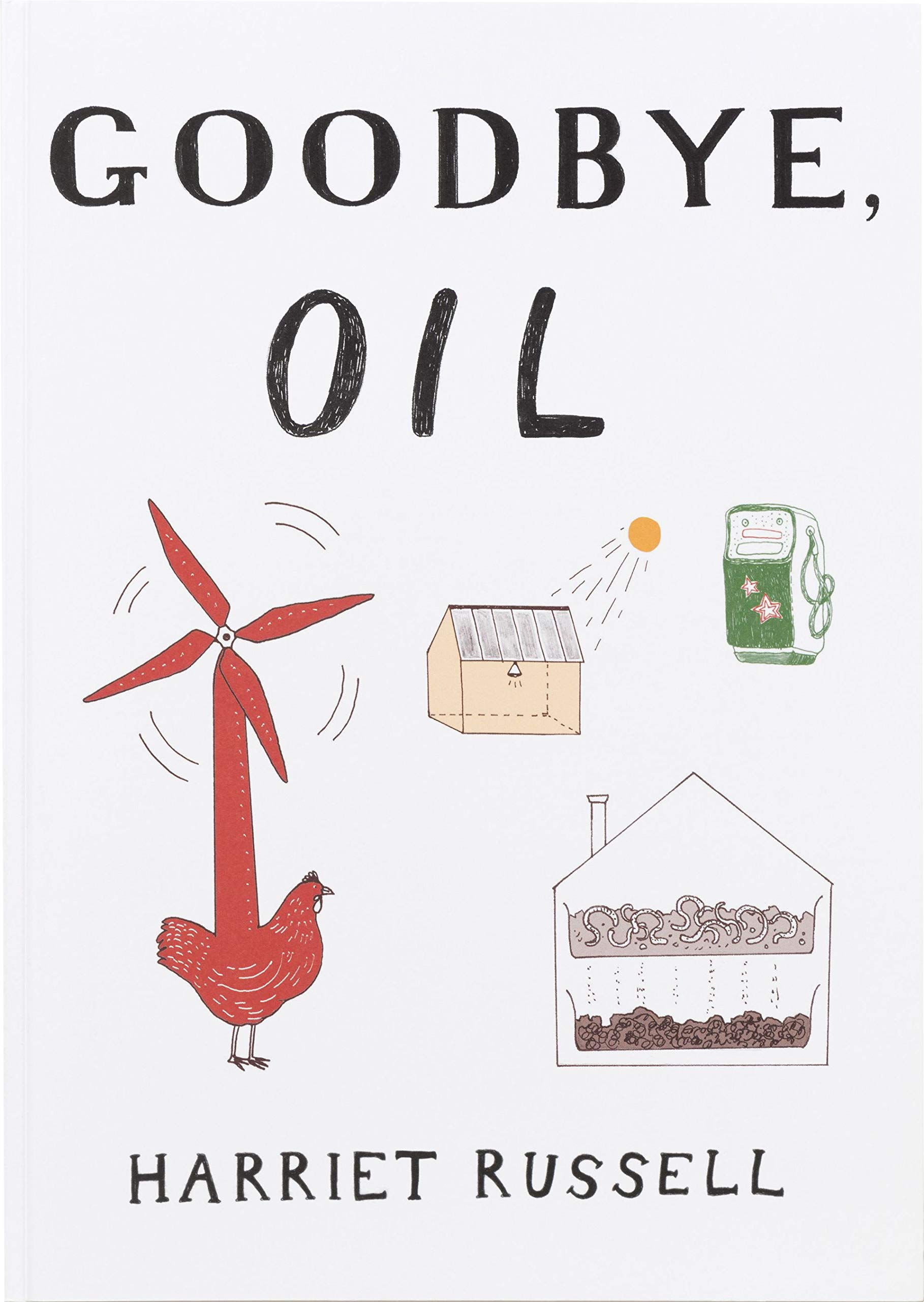 Download Harriet Russell - Goodbye, Oil pdf epub