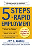 Image for 5 Steps to Rapid Employment: The Job You Want at the Pay You Deserve (Business Books)
