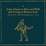 Is Alive And Well & Living In Buenos Airies: Heavy Frienz The Solo Anthology 2001-2017