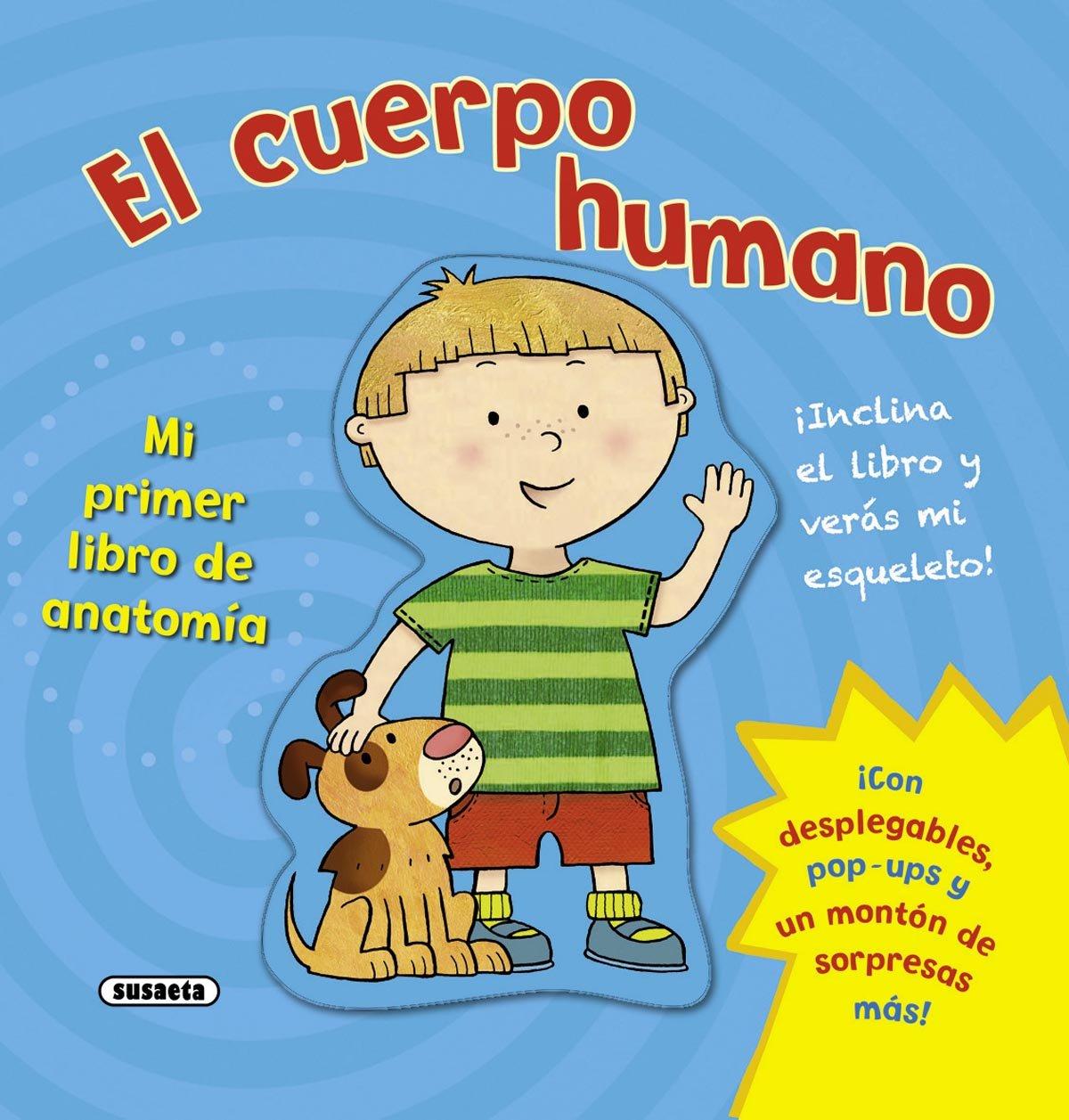 Mi primer libro de anatomía: Amazon.es: Equipo Susaeta, Spike ...