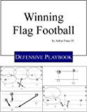 Winning Flag Football - Defensive Plays