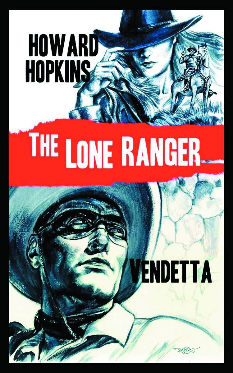 Read Online The Lone Ranger: Vendetta ebook