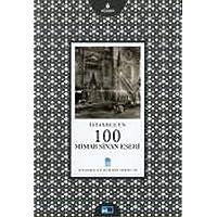 İstanbul'un 100 Mimar Sinan Eseri: İstanbul'un Yüzleri