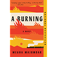 A Burning: A novel (English Edition)
