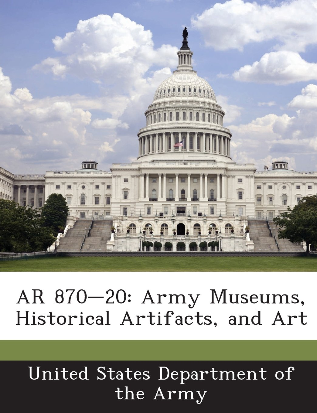 Read Online AR 870-20: Army Museums, Historical Artifacts, and Art pdf