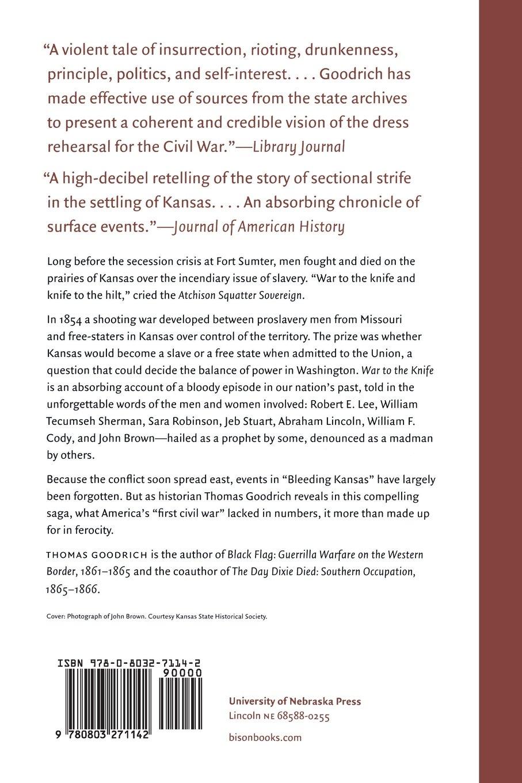 War to the Knife: Bleeding Kansas, 1854-1861: Thomas Goodrich:  9780803271142: Amazon.com: Books