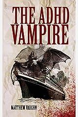 The ADHD Vampire Paperback