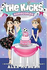 Homecoming (The Kicks Book 11) Kindle Edition