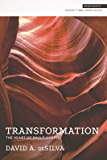 Transformation: The Heart of Paul's Gospel (Snapshots)