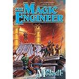 The Magic Engineer (Saga of Recluce, 3)
