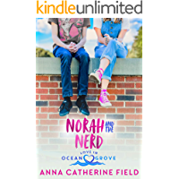 Norah and The Nerd: Best Friends Romance (Love in Ocean Grove Book 4)