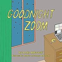 Goodnight Zoom: A Pandemic Parody