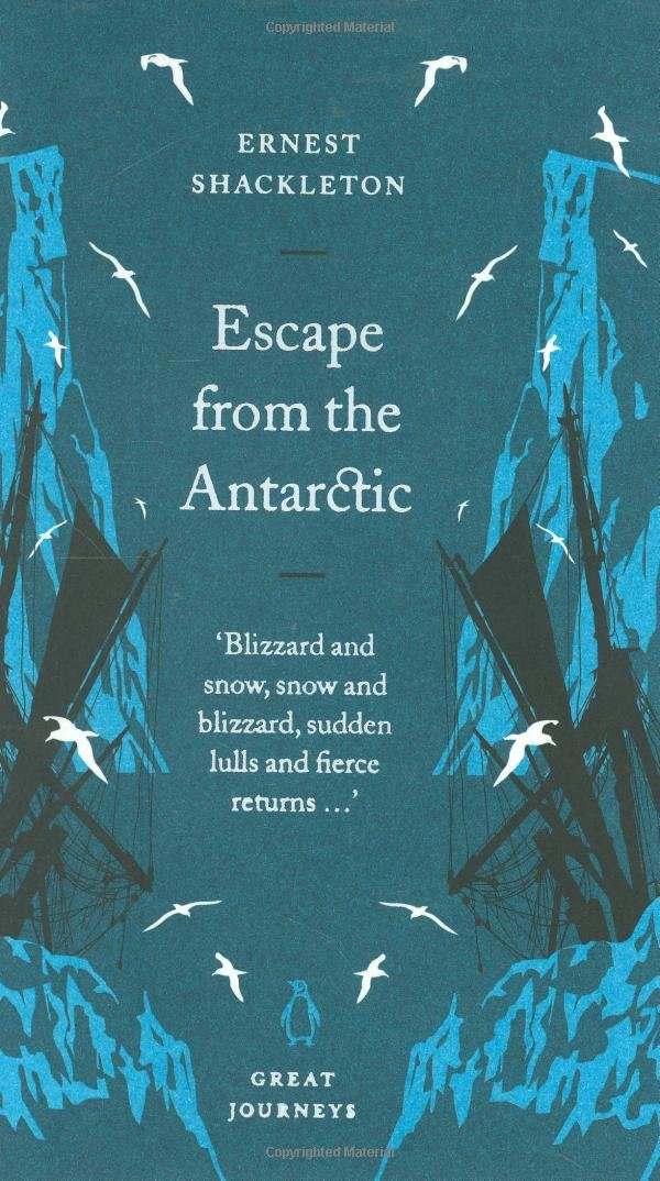 Escape from the Antarctic (Penguin Great Journeys)