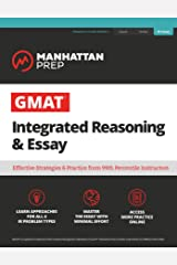 GMAT Integrated Reasoning & Essay: Strategy Guide + Online Resources (Manhattan Prep GMAT Strategy Guides) Kindle Edition